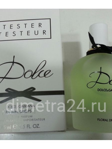Парфюм Dolce Floral Drops D&G (tester)